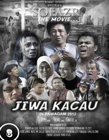 film barat wajib tonton 2012 tonton sofazr the movie jiwa kacau 2012 full movie