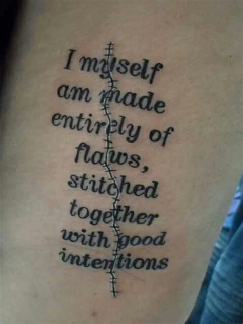 i myself am made entirely of flaws stitched together with