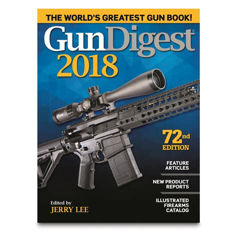 2018 standard catalog of firearms the collectorâ s price reference guide books gun digest 2018 72nd annual edition 702202 gunsmithing