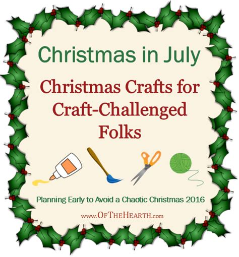 christmas in july christmas crafts for craft challenged folks