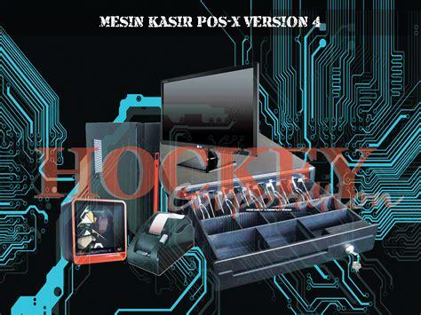Mesin Kasir Pos X mesin kasir minimarket pos x version 4 barcode series
