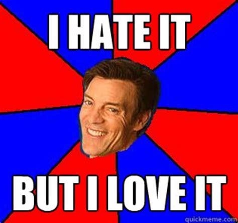 Tony Horton Meme - i hate it but i love it socially awkward tony horton