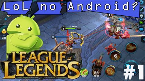 moba for android league of legends moba android and ios