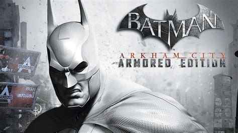 wallpaper hd batman arkham city batman arkham city armored edition wallpapers hd