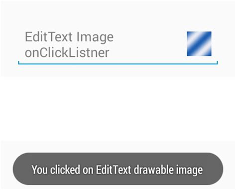 android place button next to edittext on the same line set onclicklistener on edittext inside drawable image in