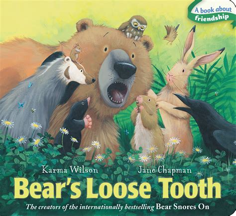 picture books about bears s tooth book by karma wilson chapman