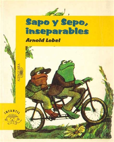sapo y sepo inseparables 8420430471 sapo y sepo inseparables 2000 edition open library