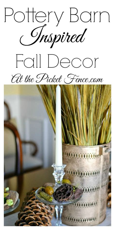pottery barn inspired decor pottery barn inspired fall decor at the picket fence