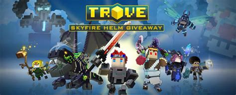 Trove Giveaway - trove skyfire helm giveaway get beta keys