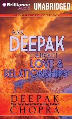 and they play in relationships books listen to ask deepak about relationships by deepak