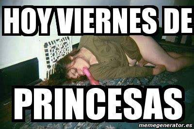 imagenes hoy viernes de rumba meme personalizado hoy viernes de princesas 3701637