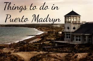 To Do In Things To Do In Madryn Chubut Argentina