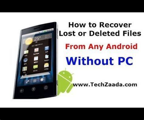 how to retrieve deleted pictures from android phone how to recover deleted files from android phones tabs without pc 3