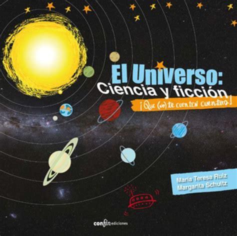 libro el universo te cubre mejores 90 im 225 genes de lecturas para explorar el universo