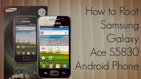 how to root android phone how to root samsung galaxy ace s5830 android phone