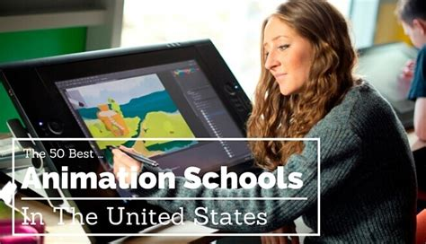 best schools for the 60 best animation schools
