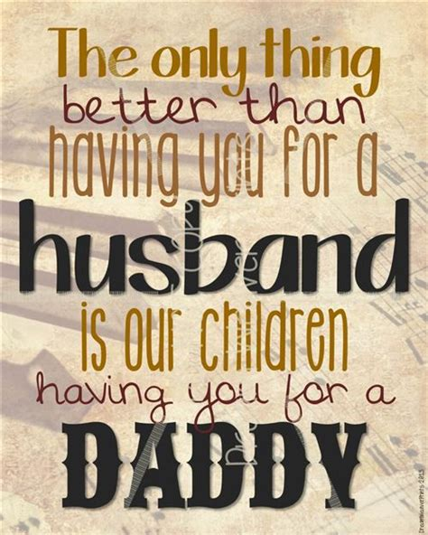 fathers day quotes from to husband fathers day quotes for husband quotesta