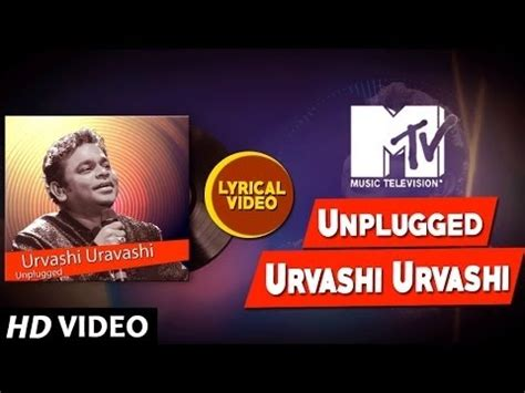 download mp3 ar rahman mtv unplugged mtv unplugged season 6 urvashi uravashi video song with
