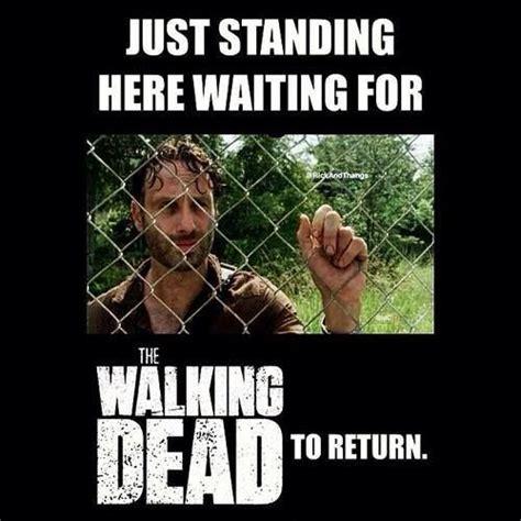 Waiting Memes - waiting for the walking dead things i like pinterest