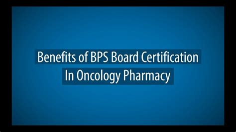 Pharmacy Board Certification by Benefits Of Bps Board Certification In Oncology Pharmacy