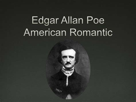 edgar allan poe biography and works poe and the american romantics