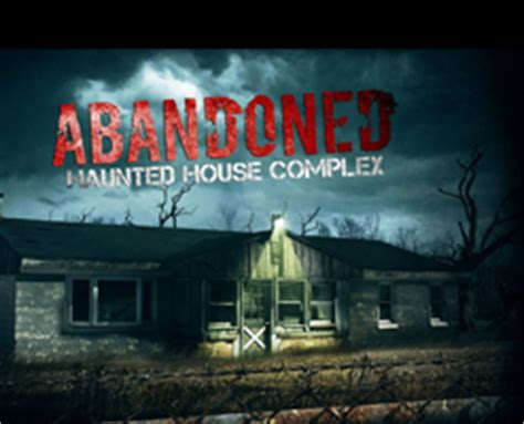 abandoned haunted house complex abandoned haunted house complex 2013 haunter s list