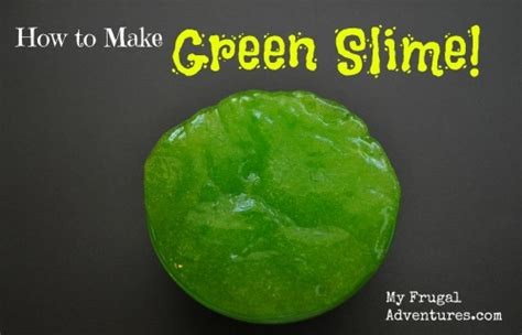 making green how to make green slime perfect for halloween my