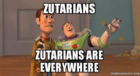 Buzz Lightyear Everywhere Meme Generator - zutarians zutarians are everywhere buzz and woody toy