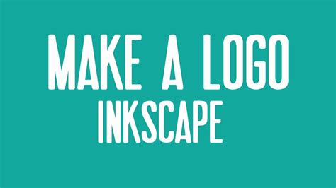 design a logo in inkscape how to make a logo in inkscape youtube