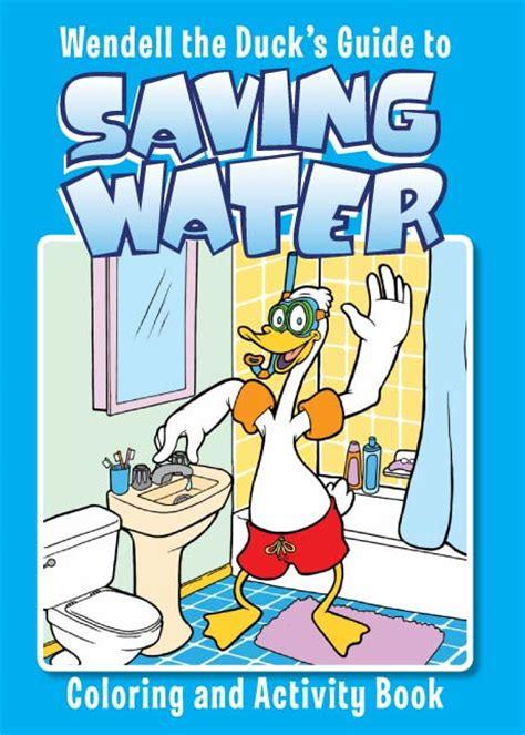 water a duck darley novel books wendell the duck s guide to saving water water education
