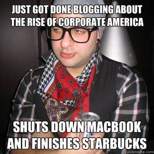 Corporate America Meme - hipster triangle mouth