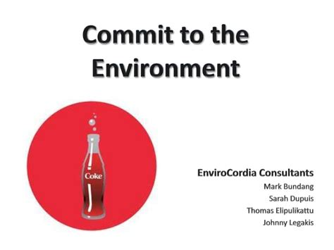 Mba Environmental Sustainability by Mba 691 Business Ethics Coca Cola Water Sustainability