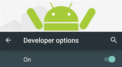 android developer options developer options 10 android features theitbros