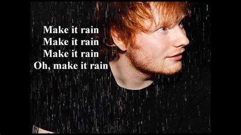download mp3 ed sheeran make it rain ed sheeran make it rain lyrics chords chordify