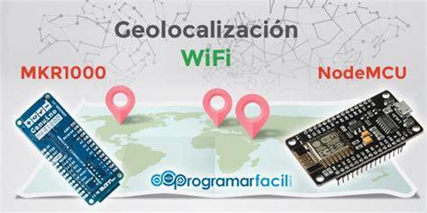 firebase geolocation tutorial geolocalizaci 243 n wifi con arduino nodemcu firebase y google
