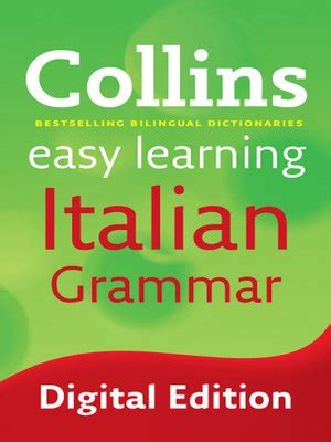 collins easy learning italian grammar by collins uk collins easy learning italian grammar by collins 183 overdrive ebooks audiobooks and videos for