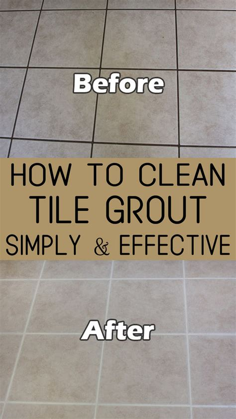 how to clean how to clean tile grout simply and effective
