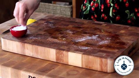 clean  wooden cutting board  lemon  salt youtube