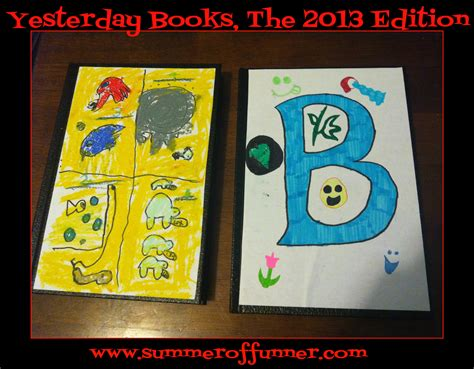 yesterday books yesterday books the 2013 edition summer of funner