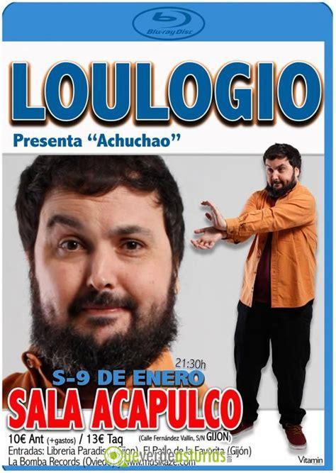 sala acapulco gijon loulogio en la sala acapulco cine y teatro en gij 243 n