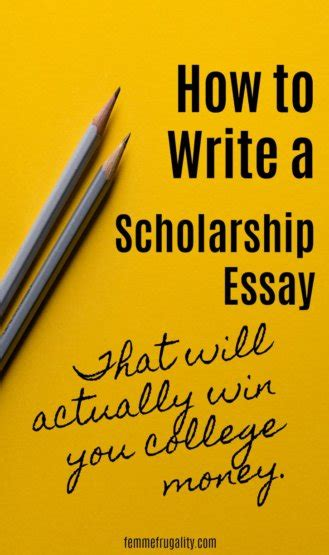 write your way to a successful scholarship essay books how to write a successful scholarship essay femme frugality