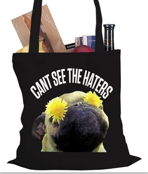 pug haters can t see the haters pug tote bag