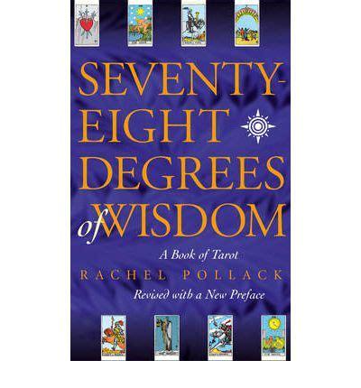 seventy eight degrees of wisdom 0722535724 seventy eight degrees of wisdom rachel pollack