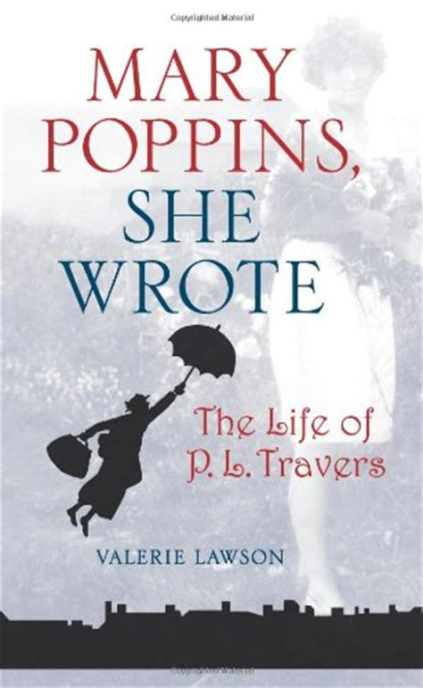 libro mary poppins she wrote saving mr banks the dark side of mary poppins and her creator the abandoned helen goff pl