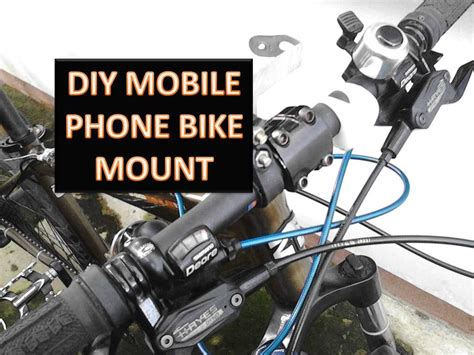 mobile phone bicycle mount easy diy mobile phone bike mount