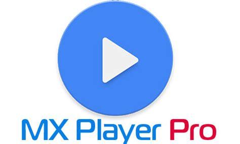qqplayer apk qq player pro apk tout du net mx player pro v1 9 14 apk