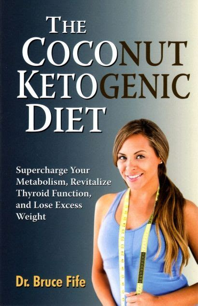 The Detox Book Bruce Fife Pdf by Best 25 Ketogenic Diet Ideas On Ketogenic