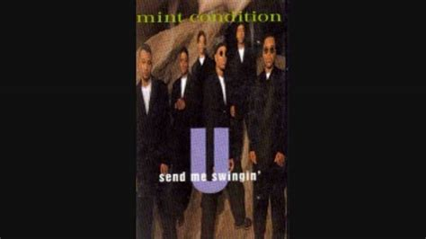 mint condition u send me swinging mint condition u send me swingin in da soul swing mix