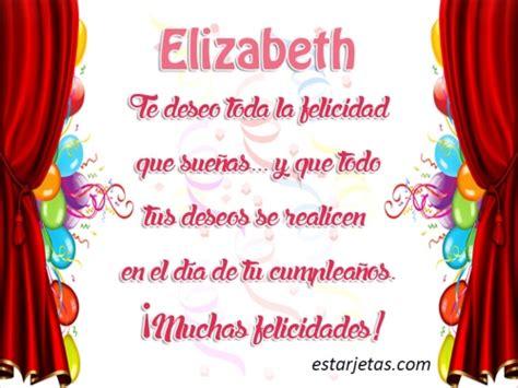 imagenes que digan feliz cumpleaños liz feliz cumplea 241 os elizabeth 9 im 225 genes de estarjetas com