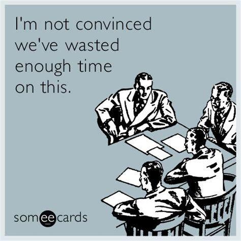 25 best ideas about staff meeting humor on pinterest